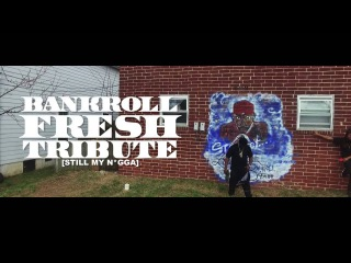 Hot Boy Turk -BankRollFresh Tribute (StillMyNigga ) ft.Joey Did This