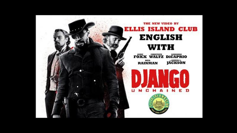 Django Unchained Джанго Английский по фильмам