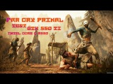 Far Cry Primal Test GTX 550 ti Core 2 Quad Q9550