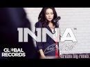 INNA - Cum Ar Fi Dream Big Remix