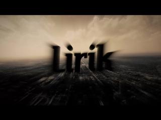 Интро для Lirik