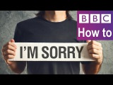 How to: Say sorry - BBC Learning English