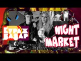 VLOG Кураж Базар Night MarketDj Monritta МонроTV#28