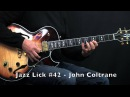 5 Bebop Jazz Guitar Licks - John Coltrane Style - Part 2 (Lick 41 - 45)