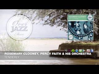 Rosemary Clooney, Percy Faith His Orchestra - Tenderly (1951)