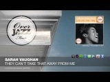 Sarah Vaughan - They Can't Take That Away from Me (1957)