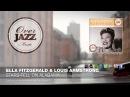 Ella Fitzgerald Louis Armstrong - Stars Fell On Alabama (1956)