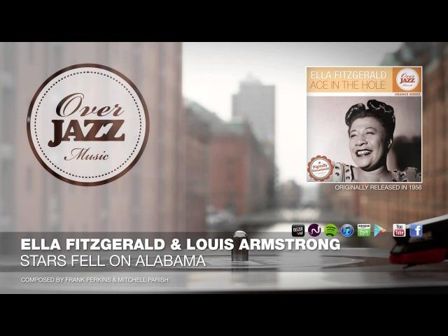 Ella Fitzgerald Louis Armstrong Stars Fell On Alabama 1956