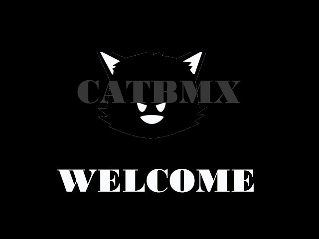 [CatBmx] Welcome BigPeg Edit