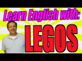 Learn English Vocabulary by Pictures of Legos. This is Fun for Kids and Adults!