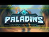 Начинаем снимать видео про игру Paladins (разговорный ролик)