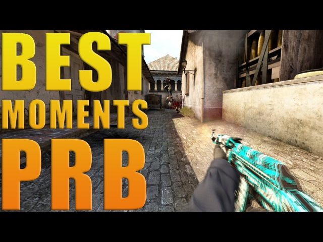 BEST MOMENTS by PRB [CS:GO]