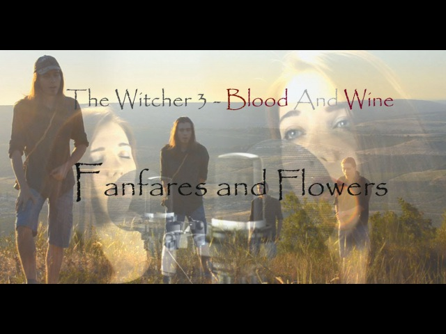 The Witcher 3 - Blood And Wine - Fanfares and Flowers (Cover by Alina Lesnik feat. Dryante Zan)