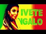 Ivete Sangalo Versão Reggae #11 Berimbau Metalizado
