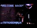 FNAF SFM Collab Welcome Back By TryHardNinja