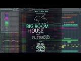 Vandalism Shocking - FL Studio Big Room House Free Download FLP