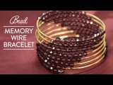 Memory Wire Bracelet Tutorial - Bead House