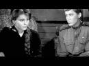 Видео к фильму «Баллада о солдате» (1959): Трейлер