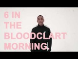 Wiley-6 In Da Bloodclart Morning Official Video