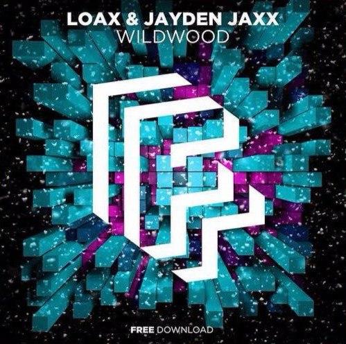 Jayden Jaxx, LoaX - Wildwood (VIP Mix)