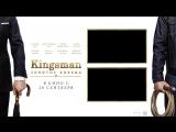 Kingsman Золотое кольцо  трейлер