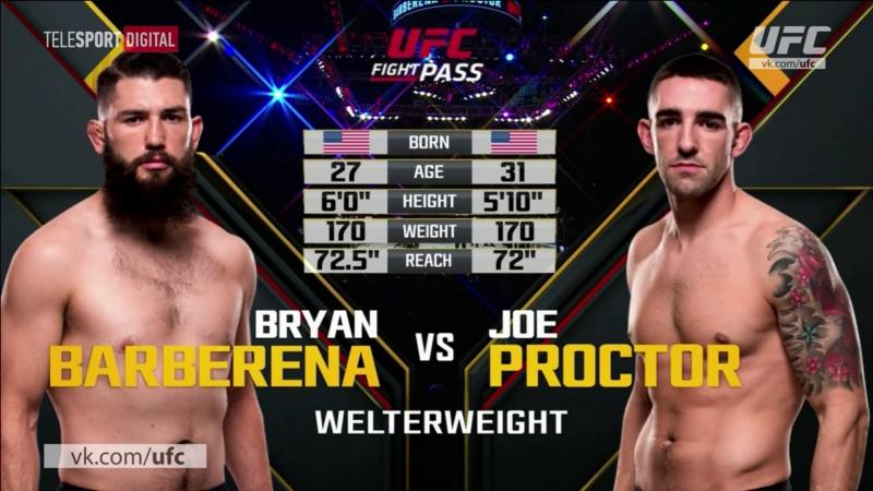 UFC Fight Night - 108 Брайан Барберена vs Джо Проктор Хайлайт