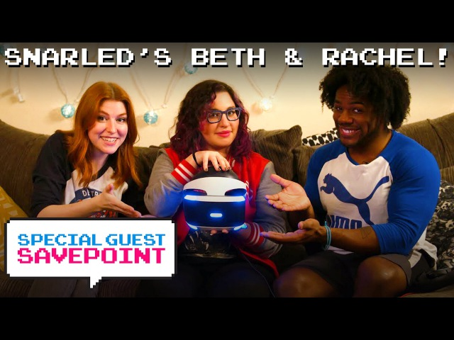 SNARLEDs Beth Be Rad Rachel Evans play UNTIL DAWN RUSH OF BLOOD VR — Special Guest Savepoint