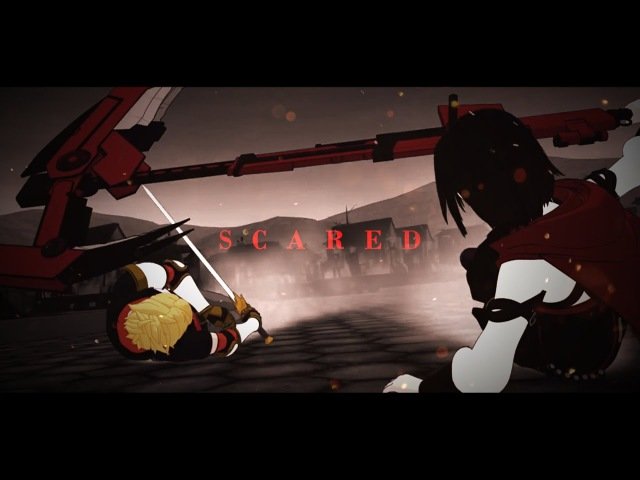 RWBY AMV- Scared (Jaune and Ruby ft. Pyrrha)