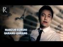Manzur guruhi - Qarang-qarang | Манзур гурухи - Каранг-каранг