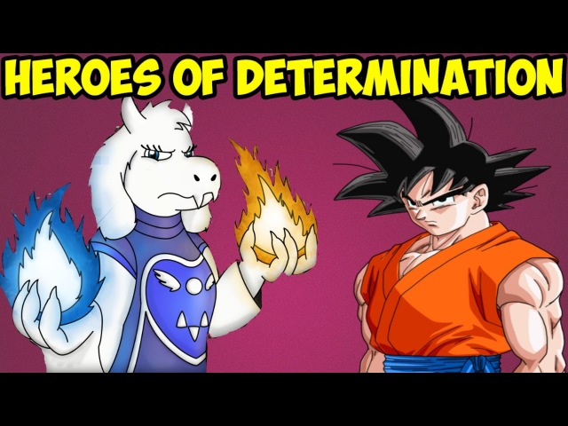 Undertale против Dragon Ball | Heroes of determination - Goku