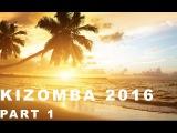 KIZOMBA MIX 2016 PART 1 (Nelson Freitas, C4 Pedro, Djodje, Mika Mendes, Jay V, To Semedo) )