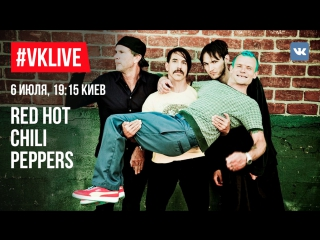 #VKLive: Red Hot Chili Peppers