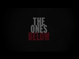 Этажом ниже | Трейлер | The Ones Below | 2015