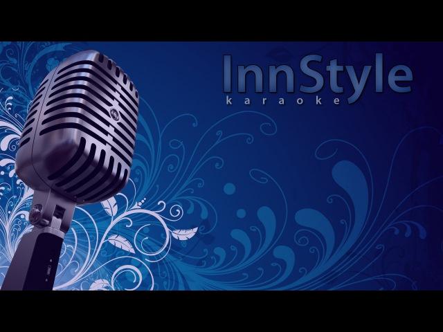Ёлка - Около тебя (InnStyle karaoke)