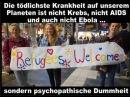 Noch tödlicher als Ebola Infizierte sind kranke Migrations - Gutmenschen / Bessermenschen