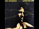 Phil Upchurch - Lovin' Feeling 1973 (FULL ALBUM) [Jazz Fusion, Blues]