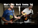 What's This World Coming To? - Chicago (Leonid Friends cover)
