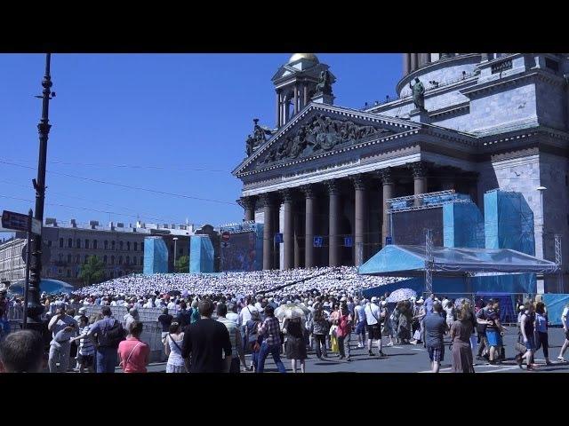 Санкт-Петербург. Хор 5000 человек День и гимн города май 2014