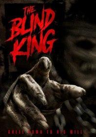 Слепой Король / The Blind King (2016)