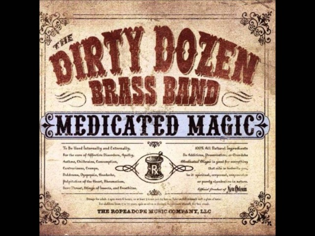 The Dirty Dozen Brass Band with Dr.John - Everything I Do Gon' Be Funky
