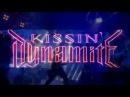 KISSIN' DYNAMITE Sex Is War
