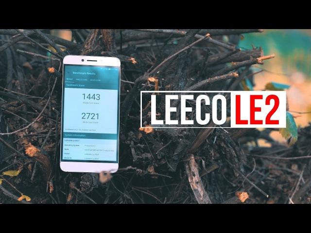 LeEco Le 2 X527 полный качественный обзор отзыв пользователя LeEco официально в России