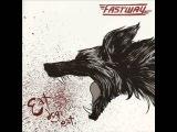 Fastway - Eat Dog Eat - 2011 (Full Album)