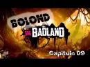 Bolond in BadLand Cap 09