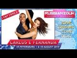 Carlos &amp Fernanda Da Silva - show Russian Zouk Congress 2015