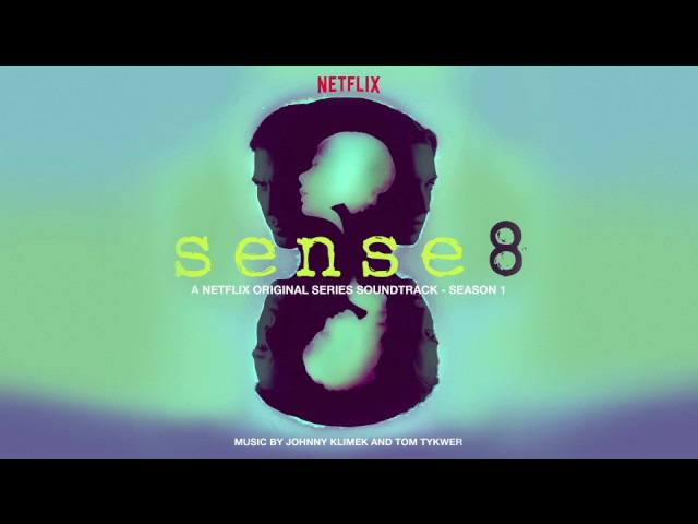 OFFICIAL: Nomi - Johnny Klimek Tom Tykwer – Sense8 Soundtrack