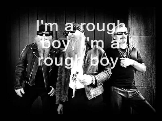 ZZ Top - Rough Boy (Lyrics)