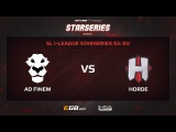 AD Finem vs Horde, Game 2 pt1, SL i-League StarSeries Season 3, EU
