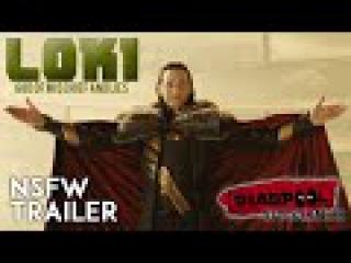 Loki Laufeyson   Deadpool Style Trailer