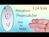 Miniature Dreamcatcher Tutorial (hand-woven!) Dollhouse How to Make 124 Scale DIY